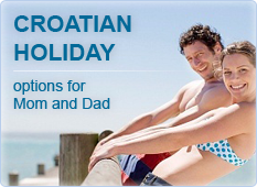 Croatian holiday options for Mom and Dad